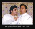 With my father and guru, Pandit Katrick Kumar