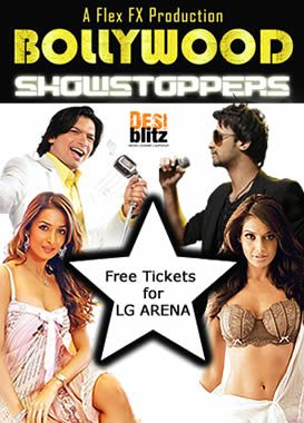 BOLLYWOOD SHOWSTOPPERS - Free TIckets for LG Arena