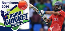 Nominees for the Asian Cricket Awards 2014