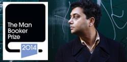 Neel Mukherjee on Man Booker Prize 2014 Shortlist