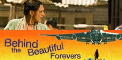 Win Tickets to Behind The Beautiful Forevers