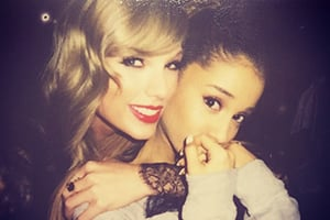 "Taylor Swift and Ariana Grande - ""Oh my God she couldn't be cuter."""