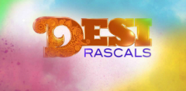 First ever British Asian reality TV drama, Desi Rascals, is set to air on 20 January 2015.