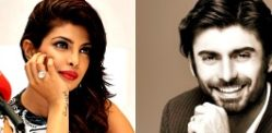 Priyanka wants Fawad Khan?