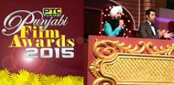 PTC Punjabi Film Awards 2015 Winners