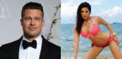 Sunny Leone has the Hots for Brad Pitt?