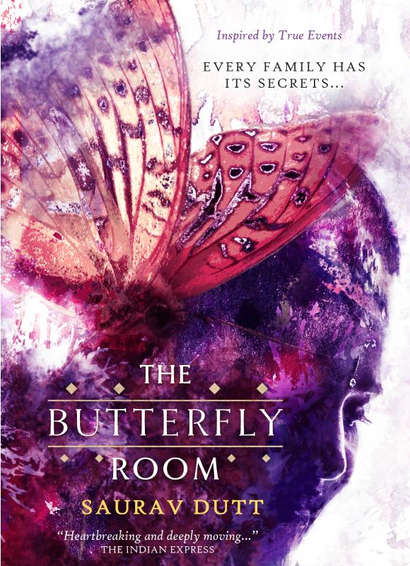 The Butterfly Room Saurav Dutt