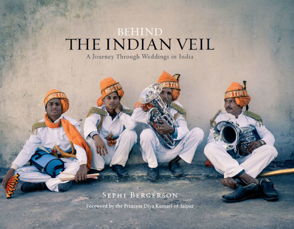 Behind the Indian Veil Photos by Sephi Bergerson