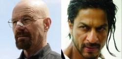 Shahrukh Khan to remake Breaking Bad?