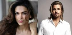 Deepika Padukone signs film with Brad Pitt?