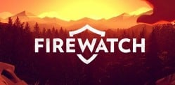 Why Firewatch is a Must Play