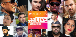 BBC Asian Network Live - Win Tickets