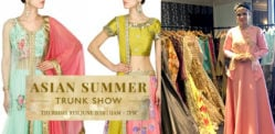 Asian Summer Trunk Show 2016 highlights Fashion Trends