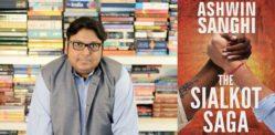 अश्विन सांघी ने थ्रिलर उपन्यास द सियालकोट सागा का खुलासा किया