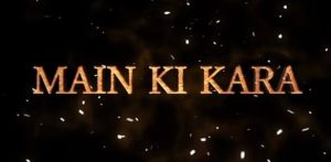 'Main Ki Kara' by Falak and Dr Zeus