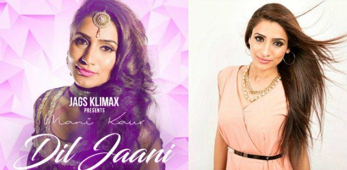 Mani Kaur talks 'Dil Jaani' and Modern Bhangra