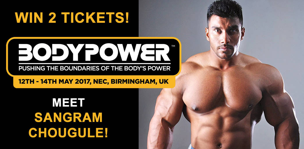 Win Tickets for BodyPower Expo and Train with Sangram Chougule