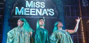 Miss Meena & the Masala Queens dazzle in theatres nationwide