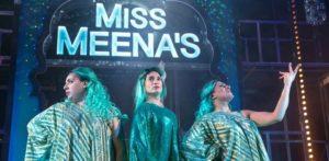 मिस मीना और मसाला क्वींस राष्ट्रव्यापी सिनेमाघरों में चकाचौंध