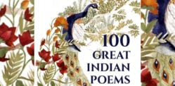 100 Great Indian Poems: A Poetic Feat and Feast