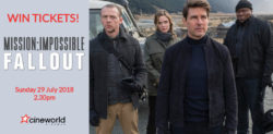 Win Tickets to see Mission: Impossible – Fallout