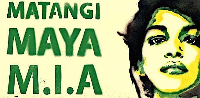 Matangi Maya MIA - F
