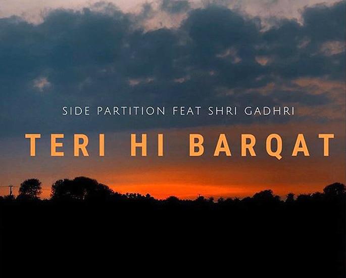 Side Partition talk Band, Teri Hi Barqat & Journey - Tere Hi Barqat 2