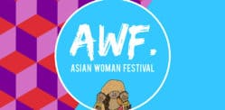 Win Tickets to UK's First Asian Woman Festival 2019