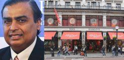 भारत का सबसे अमीर आदमी लंदन टॉय स्टोर हैमिस खरीदता है