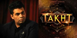 Karan Johar's 'Takht' not going to be Made?