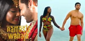 Namaste Wahla unites Bollywood & Nollywood Love f