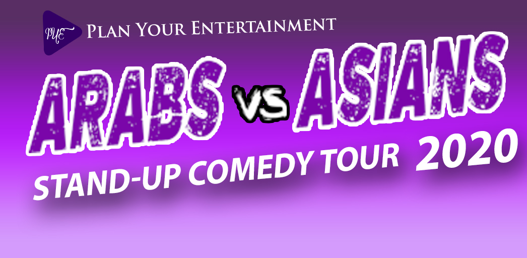 Win Tickets for Arabs vs Asians: Stand-Up Comedy Tour 2020 - IA 1