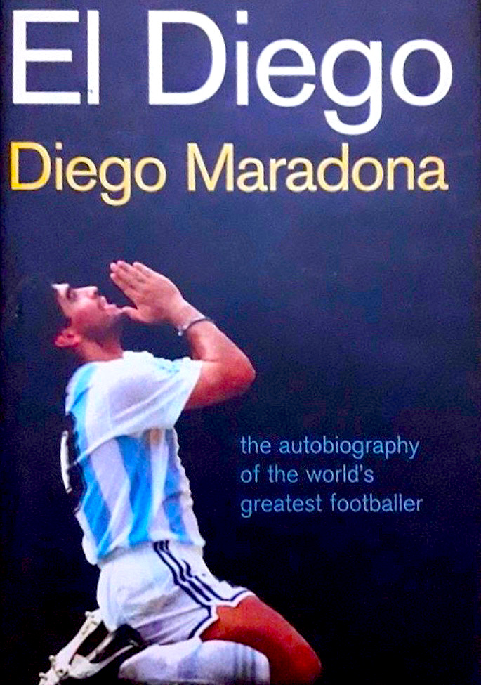 16 Sports Autobiographies that Inspire you to Succeed - Diego Maradona 2