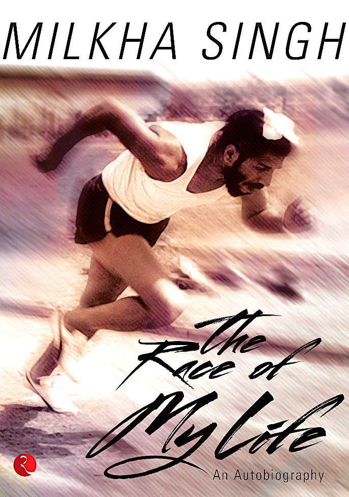 16 Sports Autobiographies that Inspire you to Succeed - Milkha Singh
