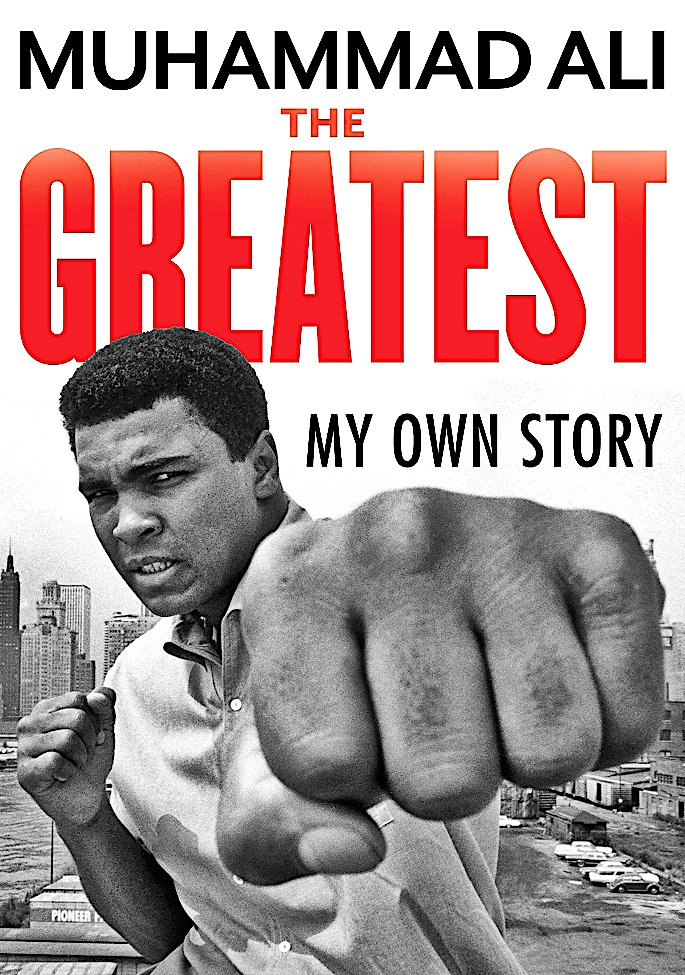 16 Sports Autobiographies that Inspire you to Succeed - Muhammad Ali