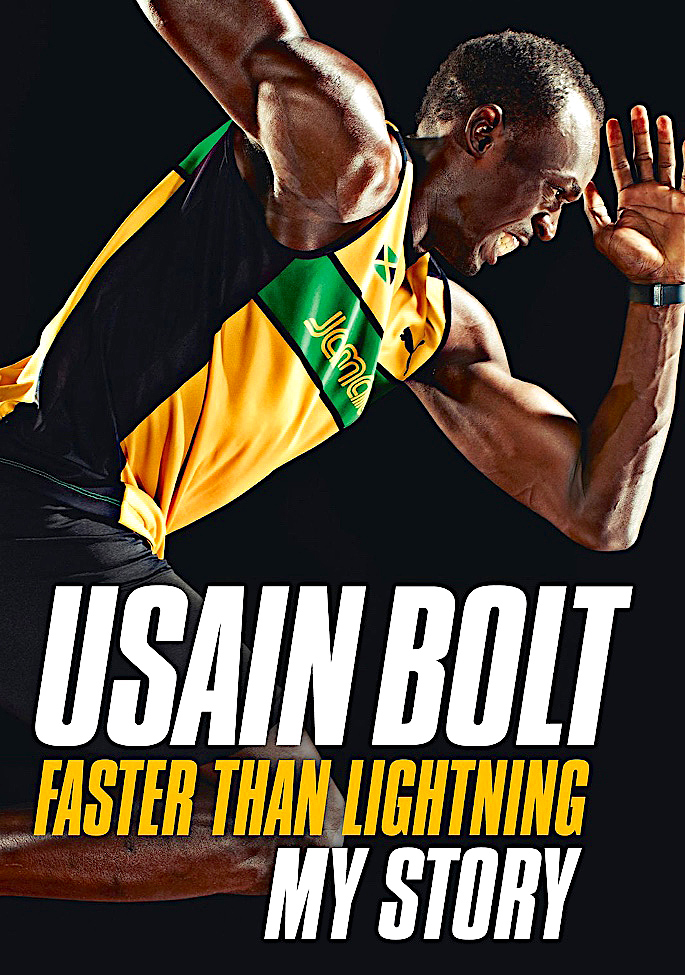 16 Sports Autobiographies that Inspire you to Succeed - Usain Bolt