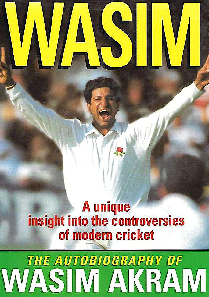 16 Sports Autobiographies that Inspire you to Succeed - Wasim Akram