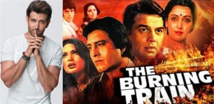 Is Hrithik Roshan going to Star in 'The Burning Train' Remake? f