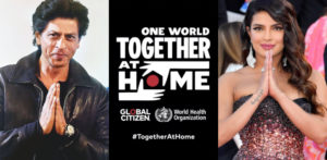 SRK & Priyanka join 'ONE WORLD_ TOGETHER AT HOME' f