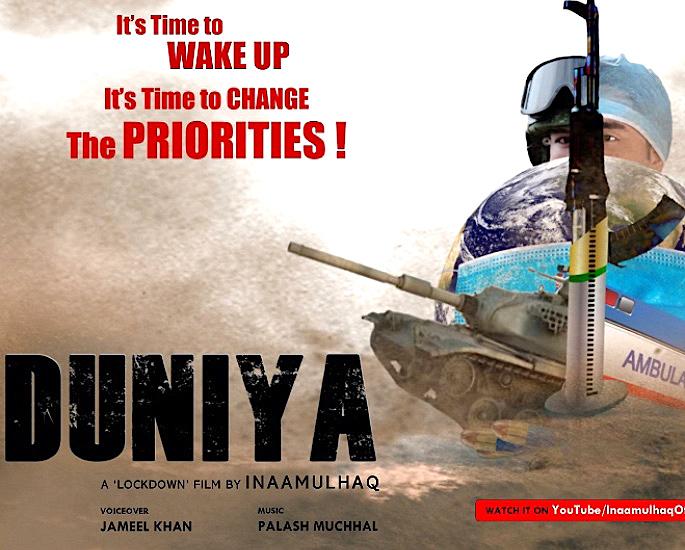 Duniya: A Lockdown Film on 'Priorities' by Inaamulhaq - inaamulhaq - cover
