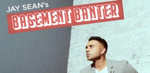 Singer Jay Sean launches 'Basement Banter' Podcast f