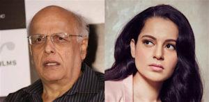 कंगना रनौत ने आरोप लगाया कि महेश भट्ट ने उनके साथ असॉल्ट करने की कोशिश की
