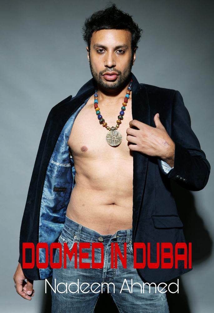 Nadeem Ahmed Beautiful Dreams - doomed in dubai