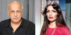 Mahesh Bhatt recalls Affair with Parveen Babi