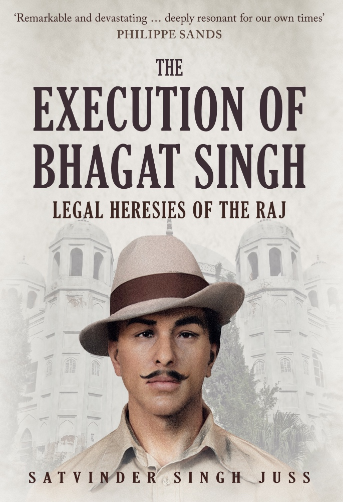 'The Execution of Bhagat Singh' by Satvinder Singh Juss - cover