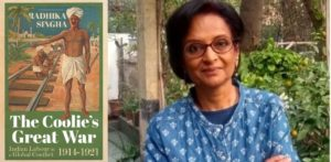 Radhika Singha's book Uncovers Tales of Indian Army 'Coolies' f