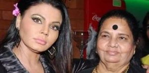 Rakhi Sawant says Mother wished she 'Died' f