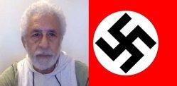 Naseeruddin Shah compares Bollywood to Nazi Germany
