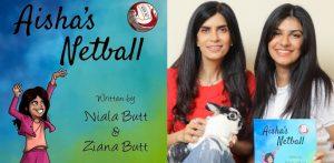 Niala & Ziana Butt talk 'Aisha's Netball' & Promoting Diversity
